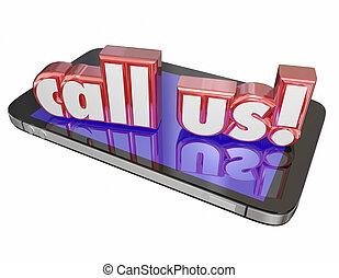 Llámanos al servicio de atención al cliente, orden de apoyo ahora a la mafia celular