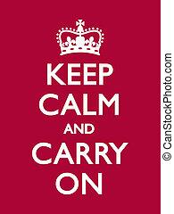 Mantenga la calma y continúe