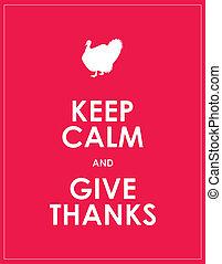 Mantengan la calma y den las gracias