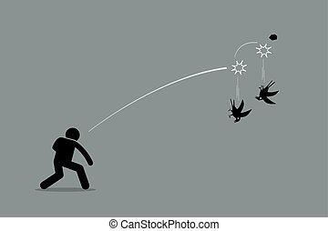 Matar dos pájaros de un tiro.