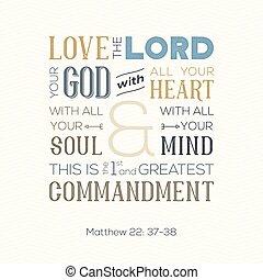 matthew, impresión, cita, amor, alma, o, dios, todos, sobre, biblia, corazón, zigzag, plano de fondo, uso, cartel, tipografía, mente