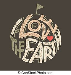 Me encanta el diseño de camisetas terrestres