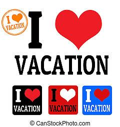 Me encantan los letreros de vacaciones y las etiquetas