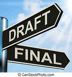 medios, poste indicador, escritura, rewriting, bosquejo, redacción, final