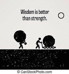 mejor, fuerza, que, sabiduría
