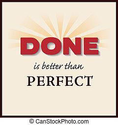 mejor, perfecto, hecho, que
