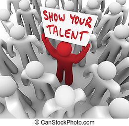 Muestra a tu talento que tiene habilidades de muestra de signos