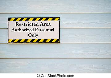 muestra del área restricta