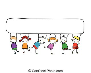 Niños felices con pancartas