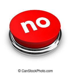 No, botón rojo