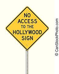 No hay acceso al letrero de Hollywood