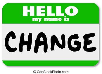 nombre, pegatina, nametag, etiqueta, mi, hola, cambio