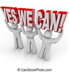 nosotros, éxito, -, juntos, determinación, lata, equipo, sí, trabaja