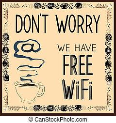 nosotros, illustration., haga no, libre, poster:, wi-fi., vector, tener, preocupación