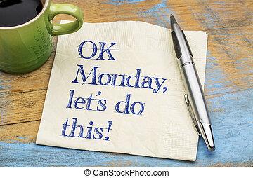 nosotros, lunes, aprobar, this!, dejar