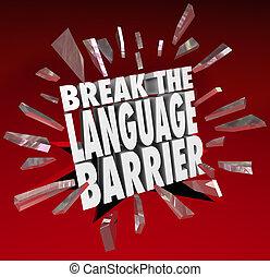 obstáculo lingüístico, comunicación, comprensión, interrupción, traducción