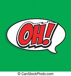¡Oh! Burbuja de habla cómica, caricatura