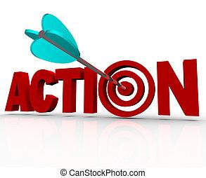 palabra, blanco, diana, urgente, acto, necesidad, ahora, acción