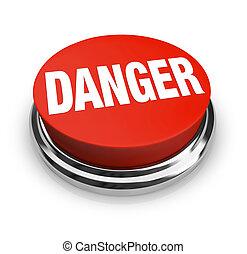 Palabra de peligro en el botón rojo redondo