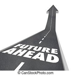 palabras, adelante, arriba, futuro, flecha, mañana, camino
