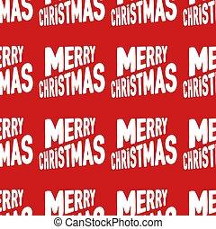 patrón, seamless, navidad, rojo, alegre, hecho, letras, blanco, fondo.