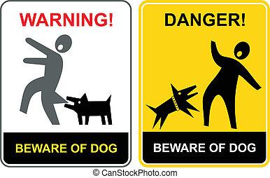 ¡Peligro! ¡Cuidado con el perro!
