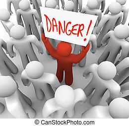 peligro, -, señal, advertir, persona, tenencia, otros, alarma, o
