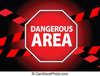 peligroso, área