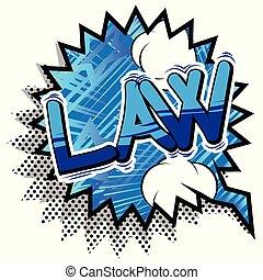 phrase., -, vector, cómico, estilo, ley, libro ilustrado