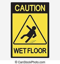 Piso mojado de precaución