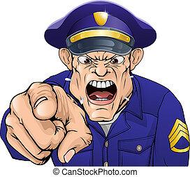 Policía furioso
