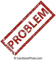 problema, sello de goma