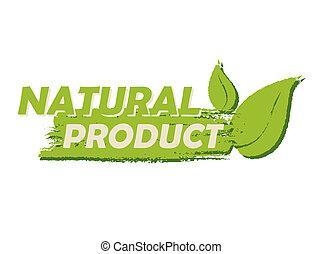 Producto natural con signo de hoja, etiqueta verde dibujada