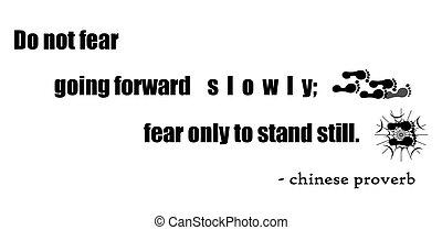 proverbio, miedo, only;, chino