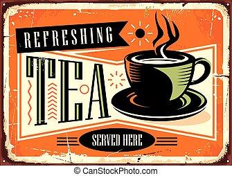 publicidad, refrescante, aquí, servido, café, señal, vendimia, té