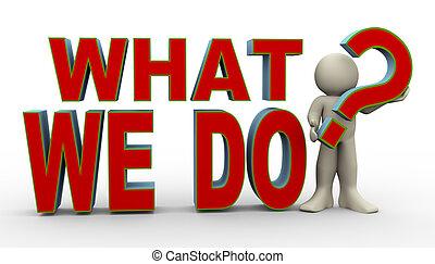 ¿Qué hacemos?