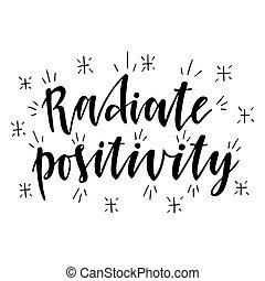 Radiar positividad.I