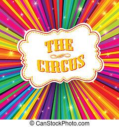 rayos, eps10, coloreado, circo, etiqueta, fondo., vector, psicodélico