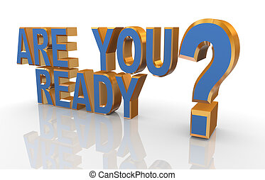 """ready?, """"are, frase, 3d, usted"""