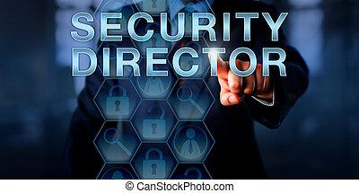 Reclutador presionando Director de Seguridad