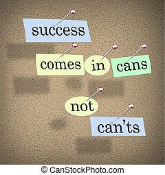 refrán, can'ts, éxito, actitud positiva, latas, no, viene