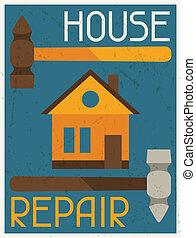 Reparación de la casa. Un póster de retro en diseño plano.