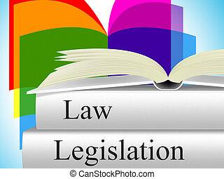 representa, legislación, crimen, legalidad, jurídico, ley