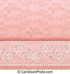Rosas de fondo, encaje rosa