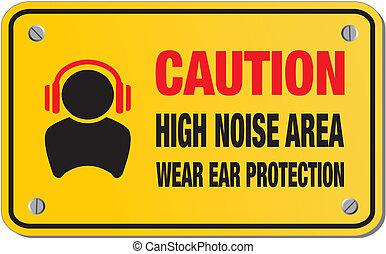 ruido, área, signo amarillo, alto, precaución