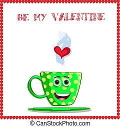 Sé mi tarjeta de San Valentín con una linda taza de dibujos animados