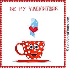 Sé mi tarjeta de San Valentín con una linda taza roja sonriente