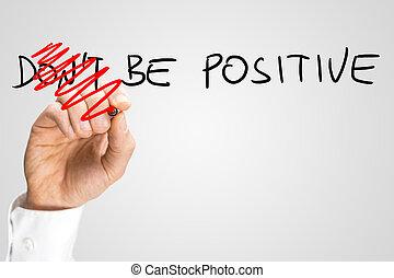Sé positiva