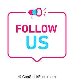 Síganos la placa, icono, logo. Concepto para las redes sociales.