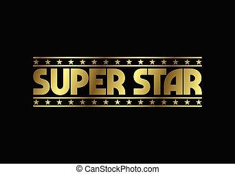 súper, estrella, dorado, símbolo., texto, logotipo, señal